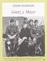 Goetz y Meyer (Spanish Edition) de David…
