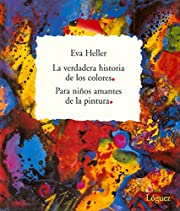 La Verdadera Historia De Los Colores/ The…