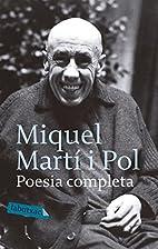 Poesia completa by Miquel Martí i Pol