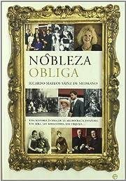 Nobleza obliga : una historia íntima de la…