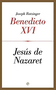 Jesús de Nazaret. Primera parte,…