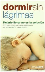 Dormir sin Lagrimas. de Rosa Jové