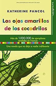 Los Ojos Amarillos De Los Cocodrilos av…