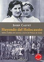 Huyendo del Holocausto : Judíos evadidos…