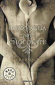 Como Agua Para Chocolate av Laura Esquivel