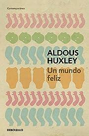 Mundo feliz (Spanish Edition) de Aldous…