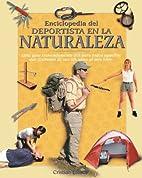 Enciclopedia del deportista en la naturaleza…