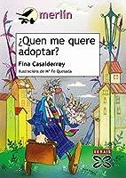¿Quen me quere adoptar? by Fina Casalderrey
