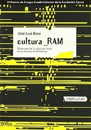 Cultura-Ram : mutaciones de la cultura en la…