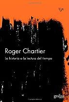 A história ou a leitura do tempo by Roger…
