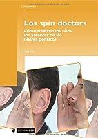 Els Spin doctors : com mouen els fils els…