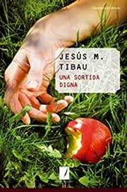 Una sortida digna por Jesús M. Tibau