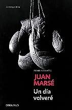 Un dia volvere by Juan Marsé