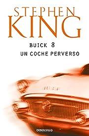 Buick 8, un coche perverso av Stephen King