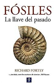 Fósiles : la llave del pasado – tekijä:…