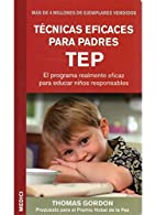Técnicas Eficaces Para Padres by Unknown