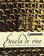 Escuela de Vino by AA. VV.