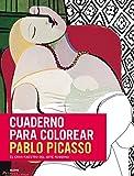Cuaderno para colorear Pablo Picasso: el gran maestro del arte moderno