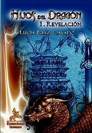 Hijos Del Dragón. I Revelación (Spanish…