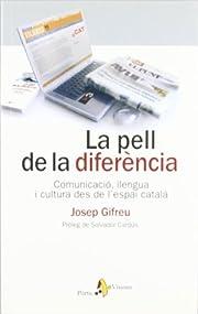 La Pell de la difercia : comunicaci llengua…