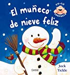 El muneco de nieve feliz (Libros cu-cu…