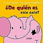 DE QUIEN ES ESTA COLA by Fiona Munro