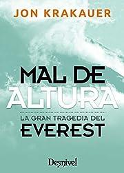Mal de altura : la gran tragedia del Everest…