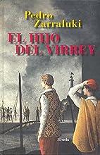 El hijo del virrey by Pedro Zarraluki