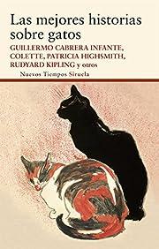 Las Mejores Historias Sobre Gatos / the Best…