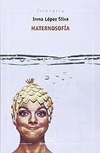 Maternosofía: ou o embarazo da escritora…