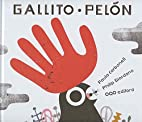 Gallito Pelón by Paula Carbonell