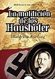 La maldición de los Haushofer / Eduardo Elías Rosenzvaig