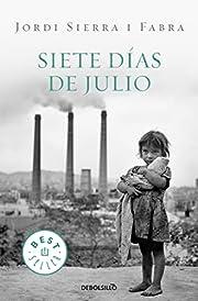 Siete Dias de Julio – tekijä: Jordi…