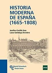 Historia Moderna de España (1665 - 1808)…