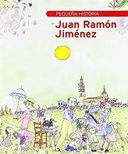Pequeña historia de Juan Ramón…