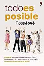 Todo Es Posible by Rosa Jové