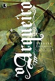Arqueiro: a Busca do Graal, O - Vol. 1