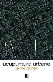 Acupuntura Urbana (Em Portuguese do Brasil)…
