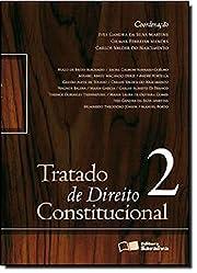Tratado de Direito Constitucional - Volume 2…