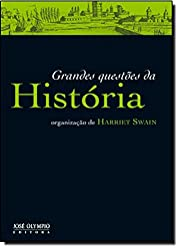 Grandes Questoes da Historia - Big Questions…