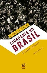 Cidadania no Brasil : o longo caminho de…