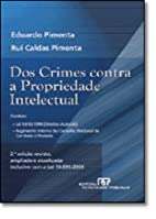 Dos crimes contra a propriedade intelectual…