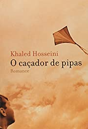 O Caçador De Pipas af Khaled Hosseini