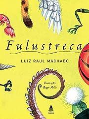 Fulustreca (Em Portuguese do Brasil) por…
