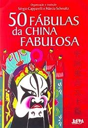 50 Fábulas Da China Fabulosa (Em…