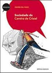 Sociedade da Caveira de Cristal af Andréa…