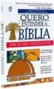 Quero entender a Bíblia: edição para…