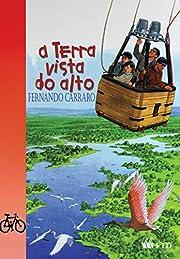 A Terra Vista do Alto por Fernando Carraro