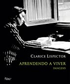 Learning to Live by Clarice Lispector