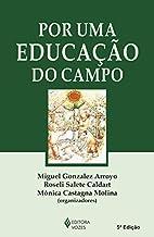 Por Uma Educacao do Campo by Miguel Gonzalez…